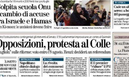 Le prime pagine di oggi venerdì 25 luglio 2014