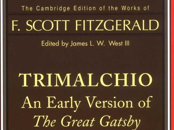 there-is-a-printing-of-an-early-version-of-the-great-gatsby-under-its-alternate-title-trimalchio-in-west-egg