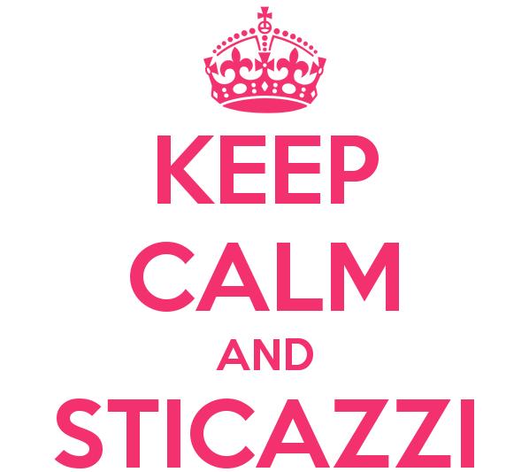 keep-calm-and-sticazzi-3