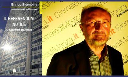 Il libro del dem Enrico Brambilla sul «Referendum inutile» di ottobre