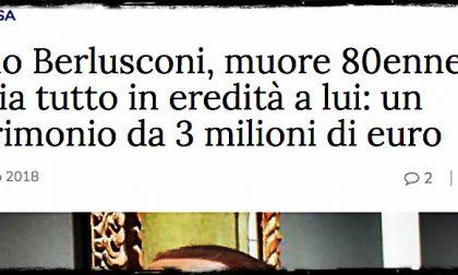 Cinque notizie che non lo erano Come i 3 milioni d'eredità per Silvio