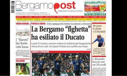 Cosa c'è nel nuovo BergamoPost che dal 31 agosto è in edicola