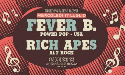 Due concerti di quelli belli al Goisis Rich Apes e Fever B (da ascoltare!)
