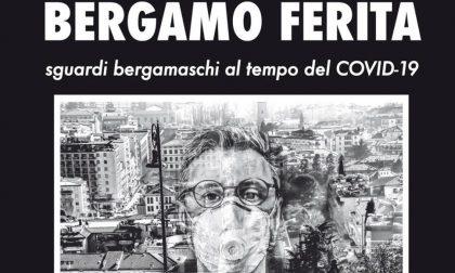"""Pubblicato il libro """"Bergamo ferita, sguardi bergamaschi al tempo del Covid-19"""""""
