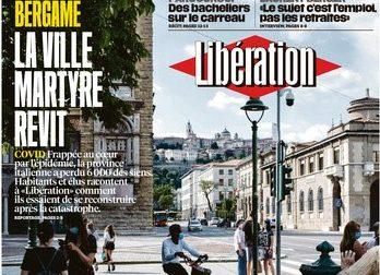 Il quotidiano Libération dedica la prima pagina a Bergamo: «La città martire torna a vivere»